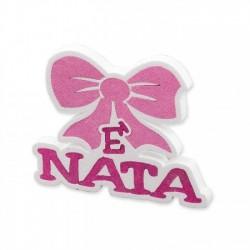 """Targhetta rosa con scritta """"E' nata"""""""
