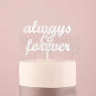 "Cake Topper ""Always & Forever"" bianco"