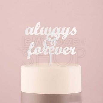 "Cake Topper ""Always & Forever"" bianco"